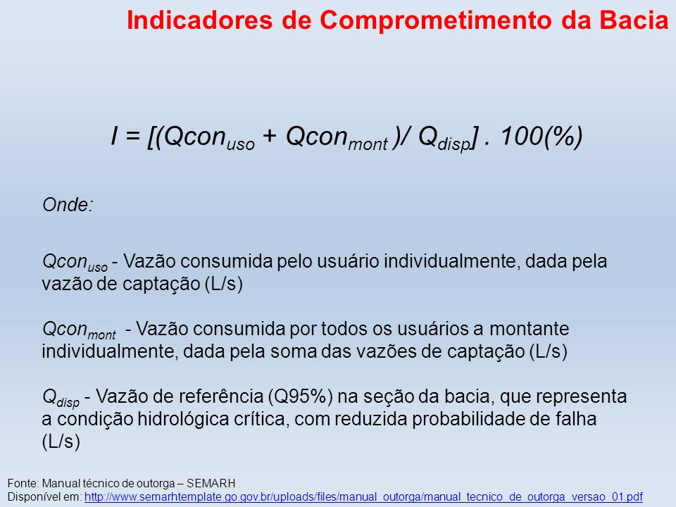 I = [(Qconuso + Qconmont )/ Qdisp] . 100(%)